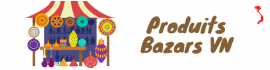Produits Bazars VN