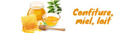 Confiture, miel, lait, sirop
