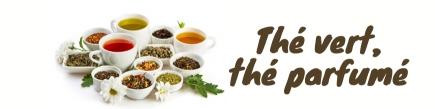 Thé vert, thé parfumé