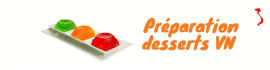 Préparation desserts VN