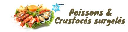 Poissons & Crutacés surgelés